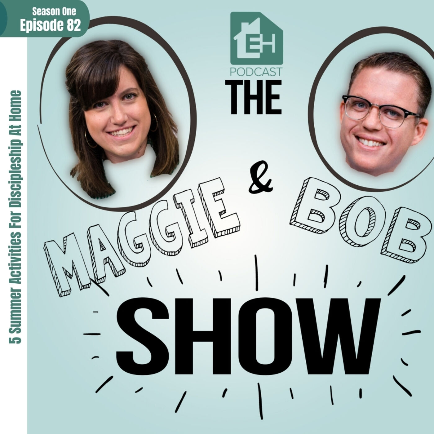 Maggie and Bob Show: 5 Summer Activities