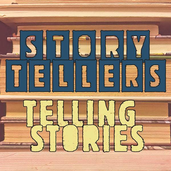 Storytellers Telling Stories Podcast Artwork Image