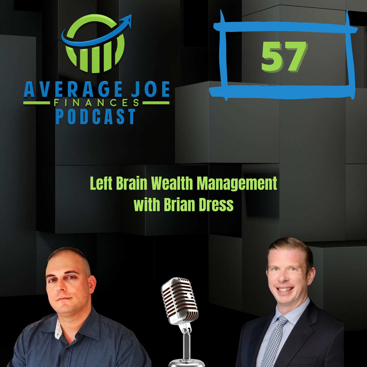 Ep 57 - Left Brain Wealth Management with Brian Dress