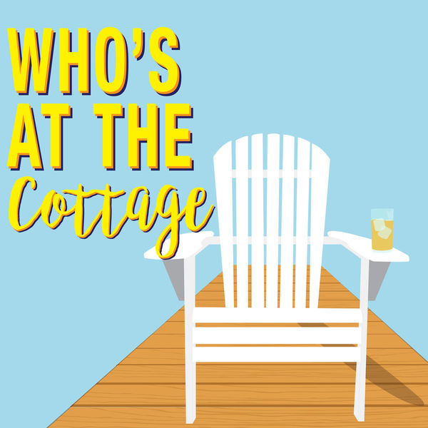 Who's At The Cottage Podcast Artwork Image