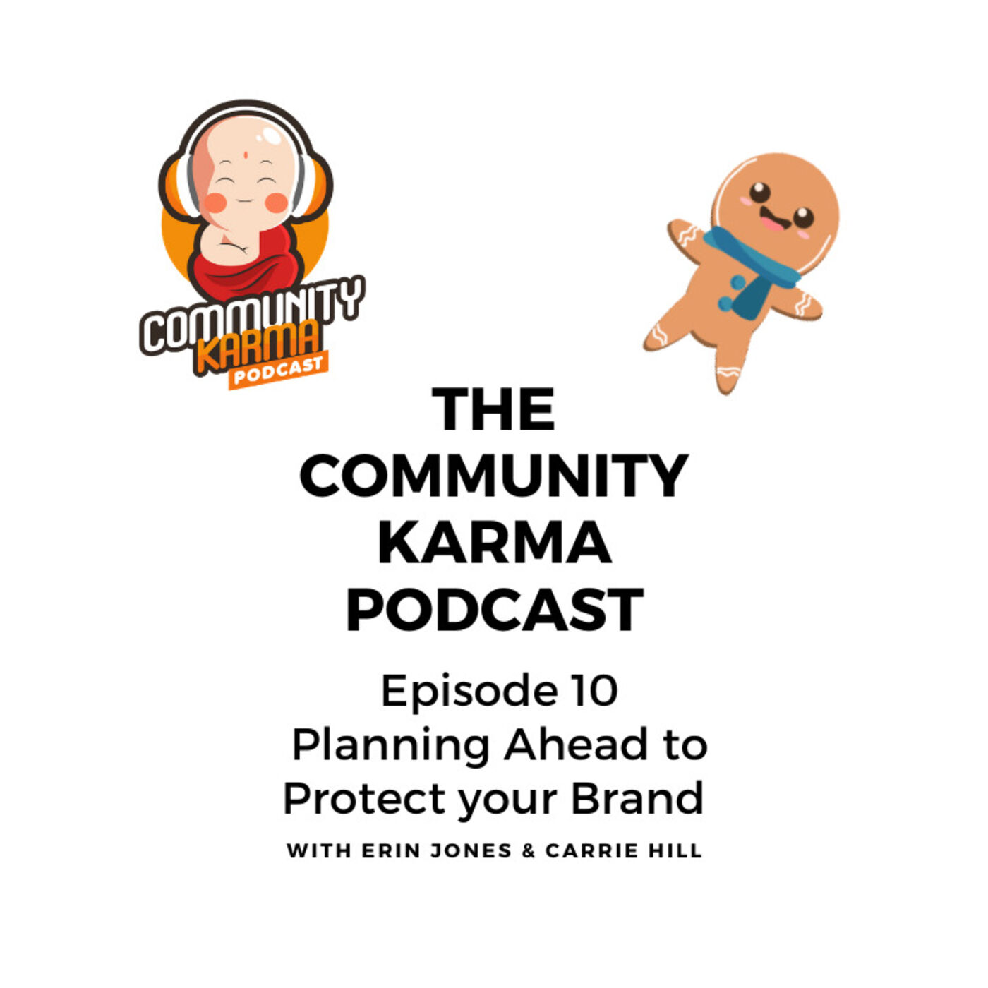 Episode 10: Planning Ahead to Protect your Brand