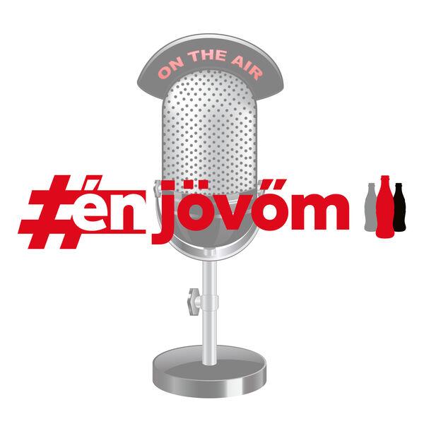 #énjövőm podcast Podcast Artwork Image