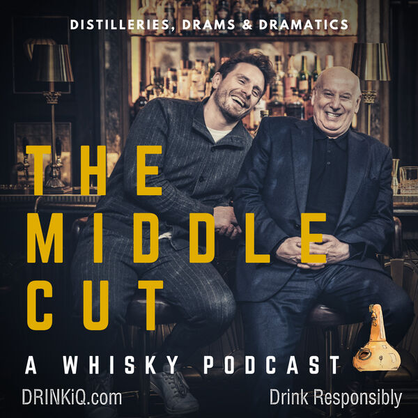 The Middle Cut: A Whisky Podcast Podcast Artwork Image