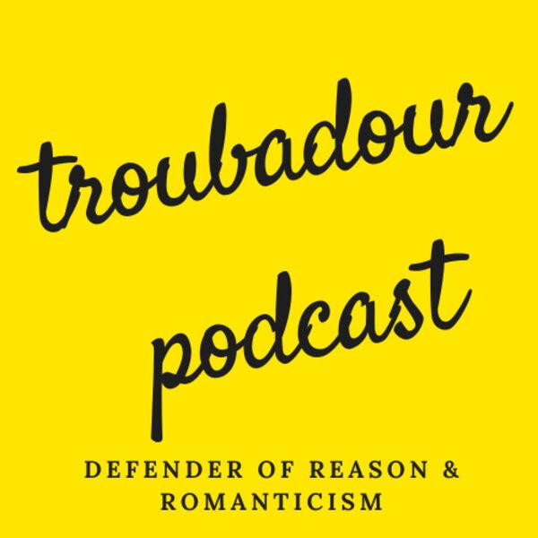 The Troubadour Podcast Podcast Artwork Image