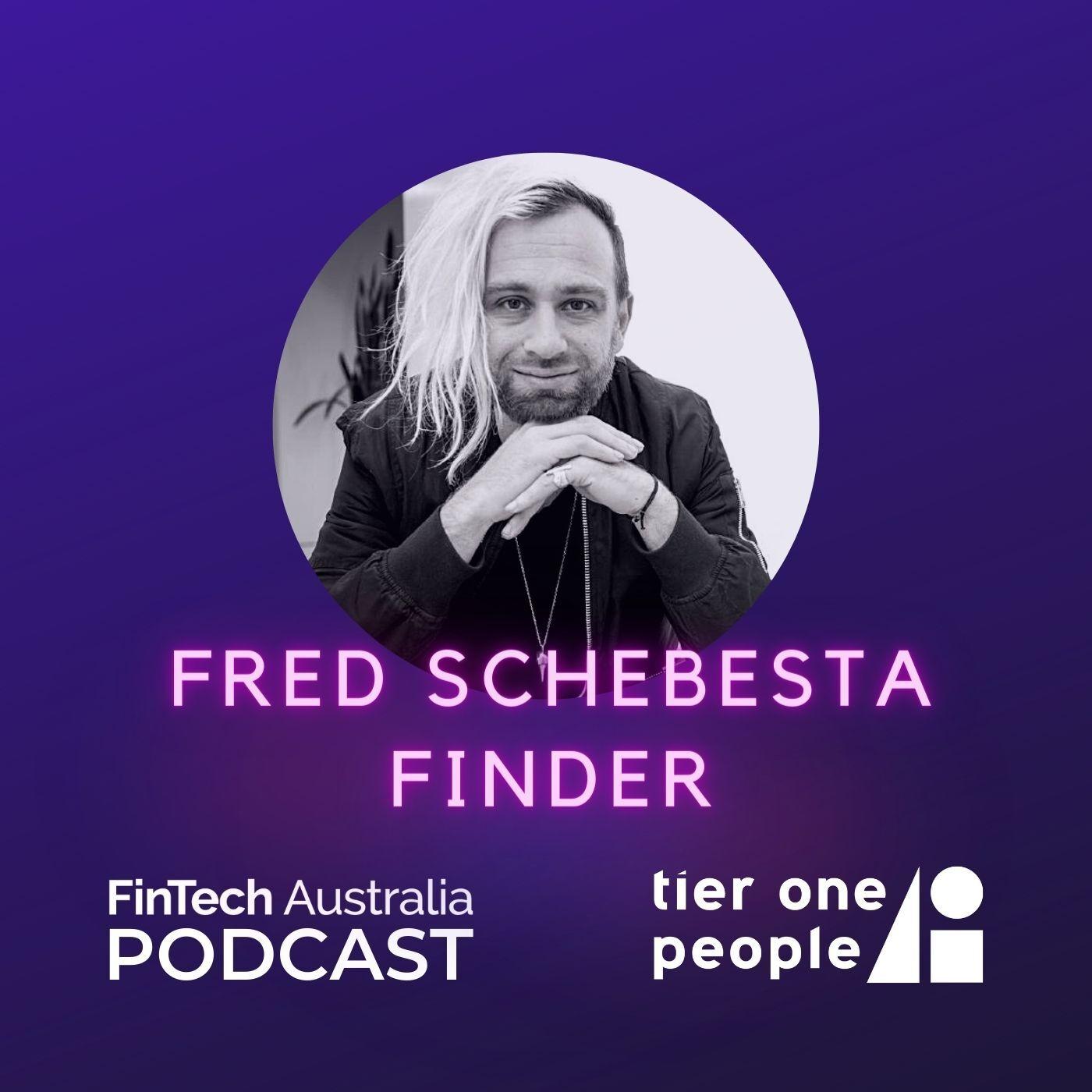 #64 Fred Schebesta - Finder Ventures
