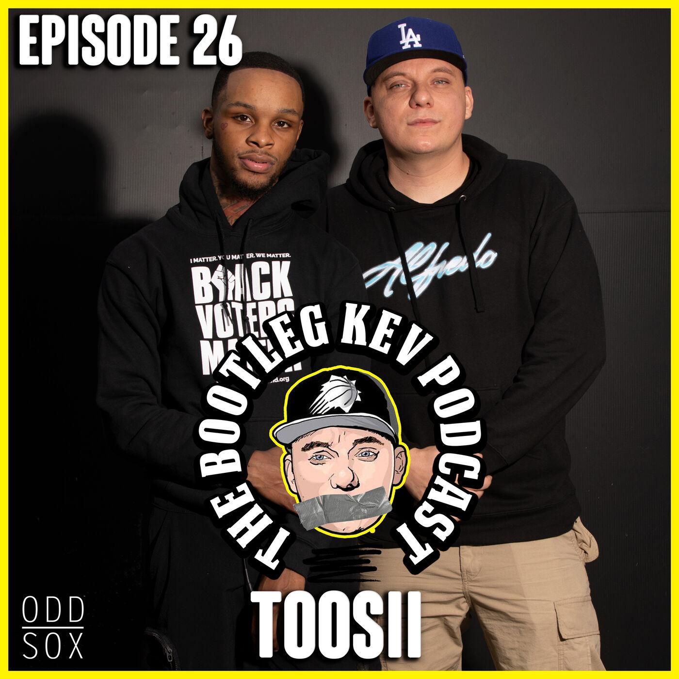 #26 - Toosii