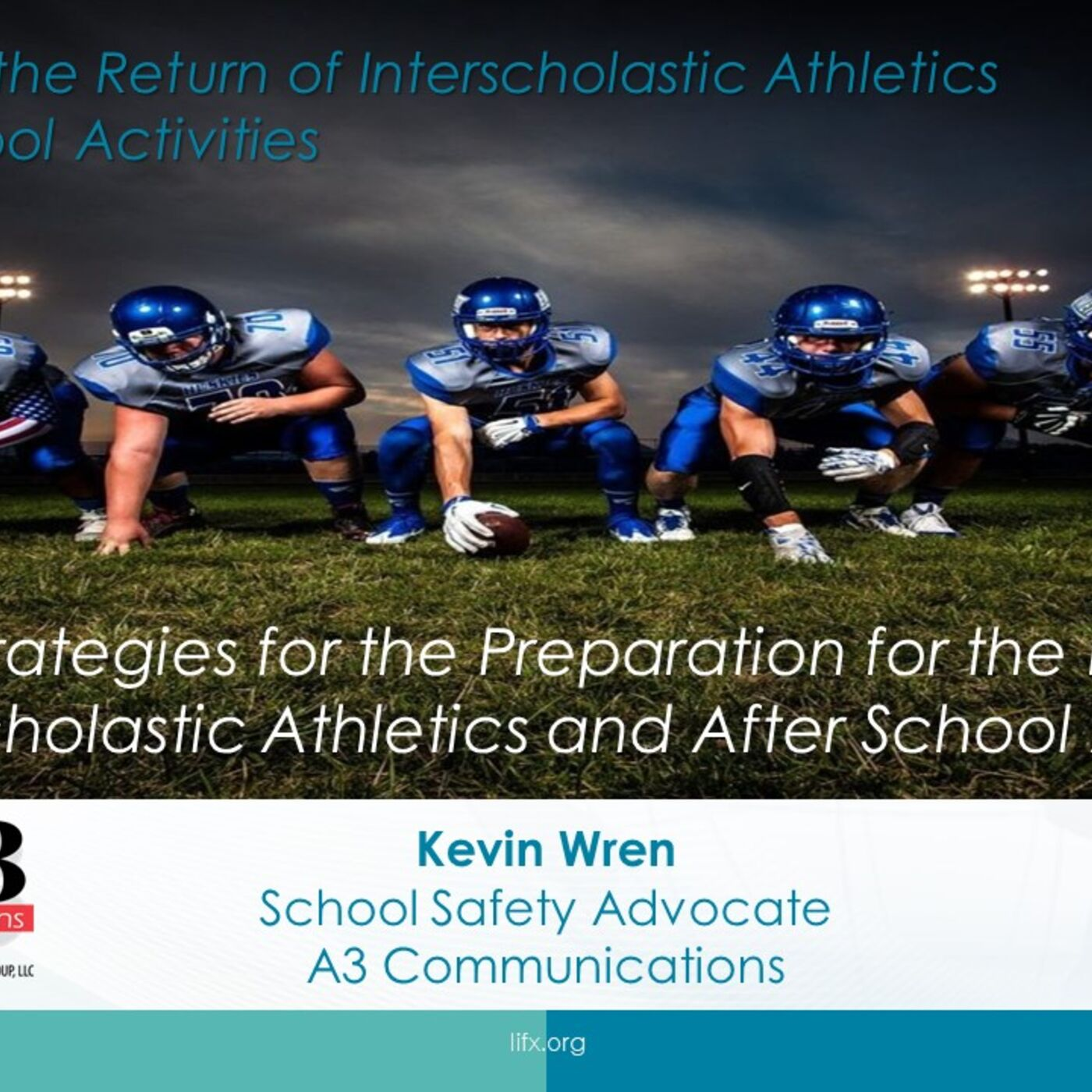 Session 1 - Key Strategies for the Preparation for the Return of Interscholastic Athletics and Afterschool Activities
