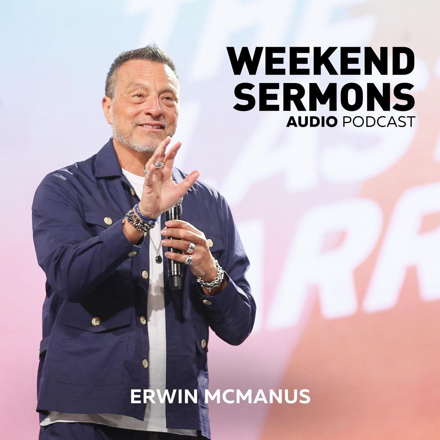 Erwin McManus: Nothing Wasted