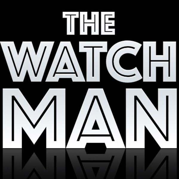 The Watchman Podcast Artwork Image