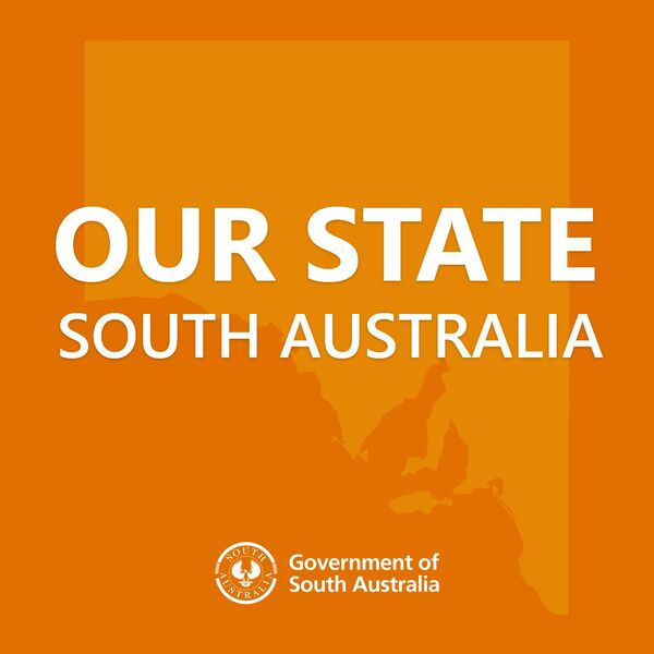 Our State - South Australia Podcast Artwork Image