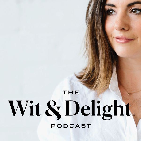 The Wit & Delight Podcast Podcast Artwork Image