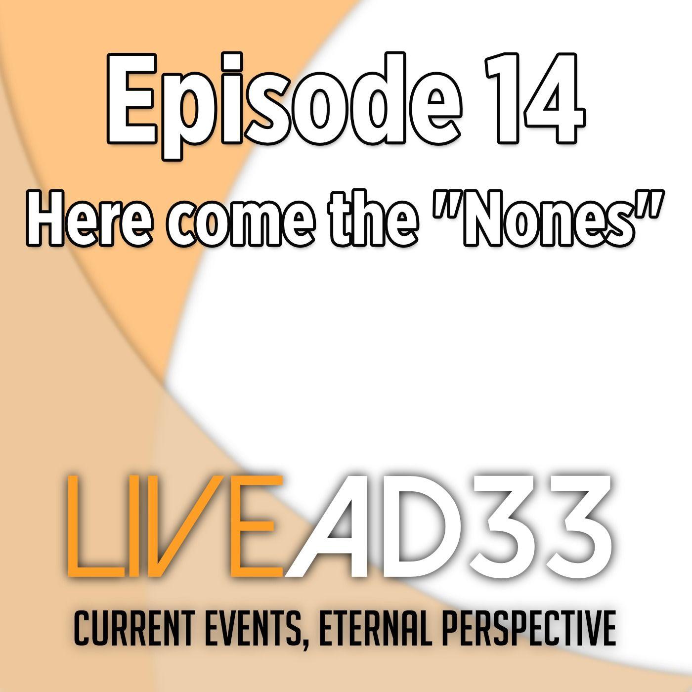 """Here come the """"Nones"""""""