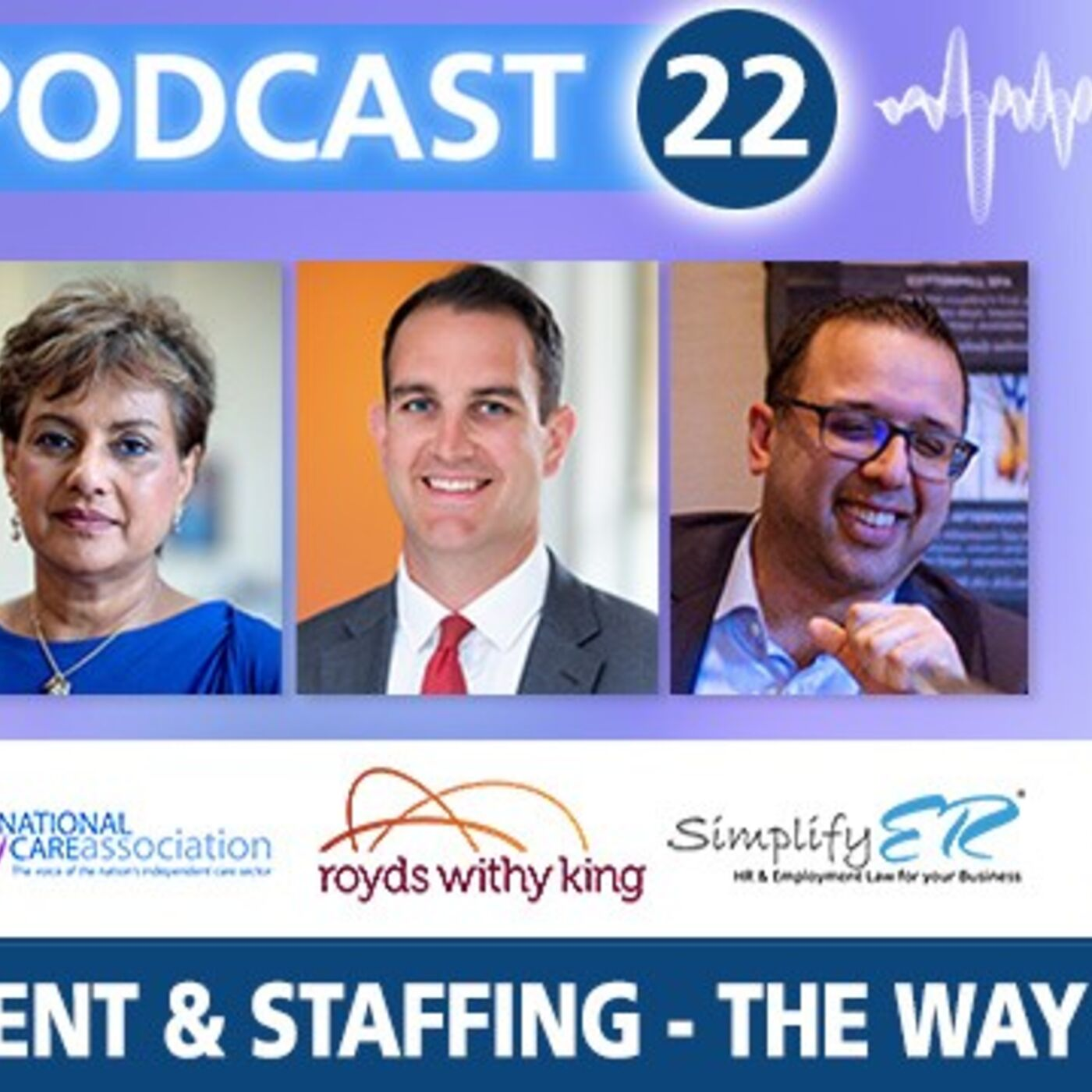 Recruitment & Staffing - The Way Forward. Special podcast from Care Home Management