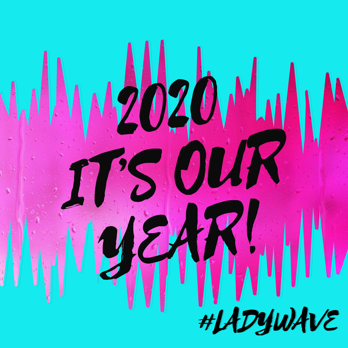 2020...It's Our Year!