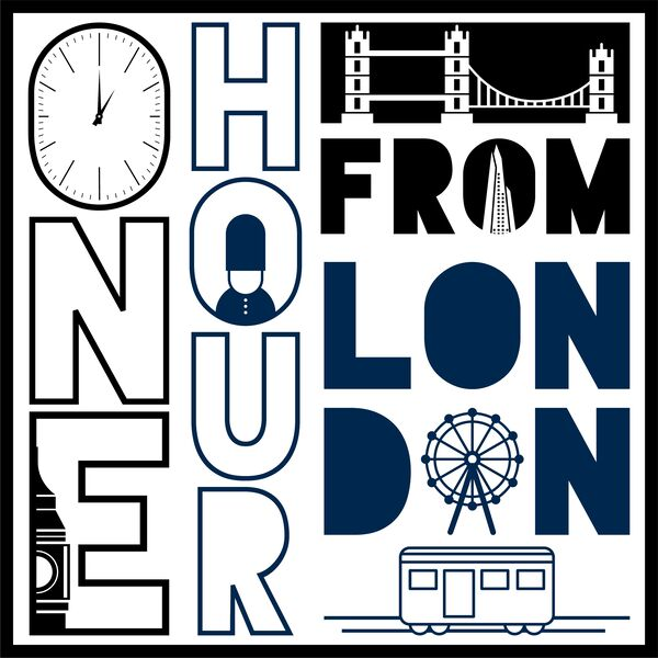 One Hour From London Podcast Artwork Image