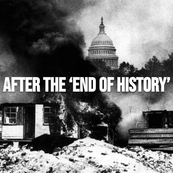 After the 'End of History' Podcast Artwork Image