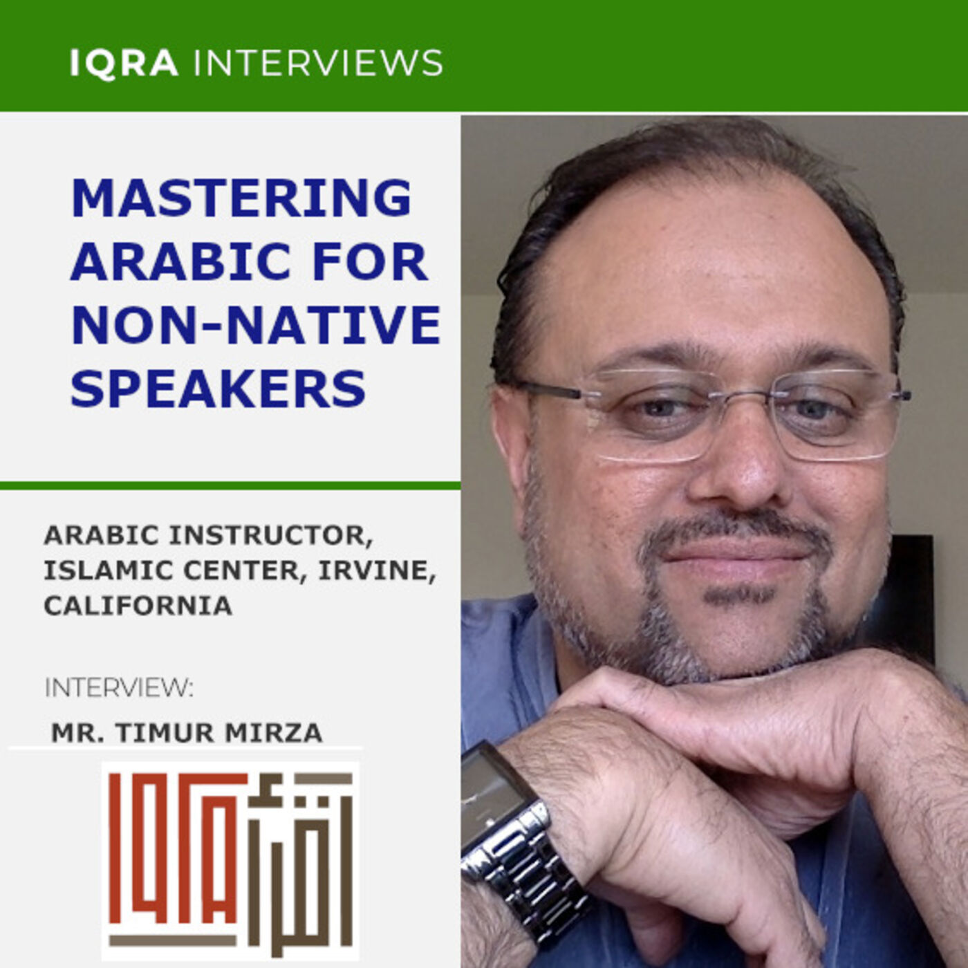 Mastering Arabic for Non-Native Speakers | Interview with Mr. Timur Mirza