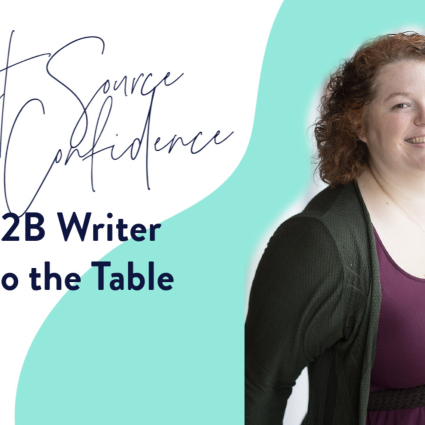 Quick Thoughts on a Secret Source of Confidence for B2B Writers.