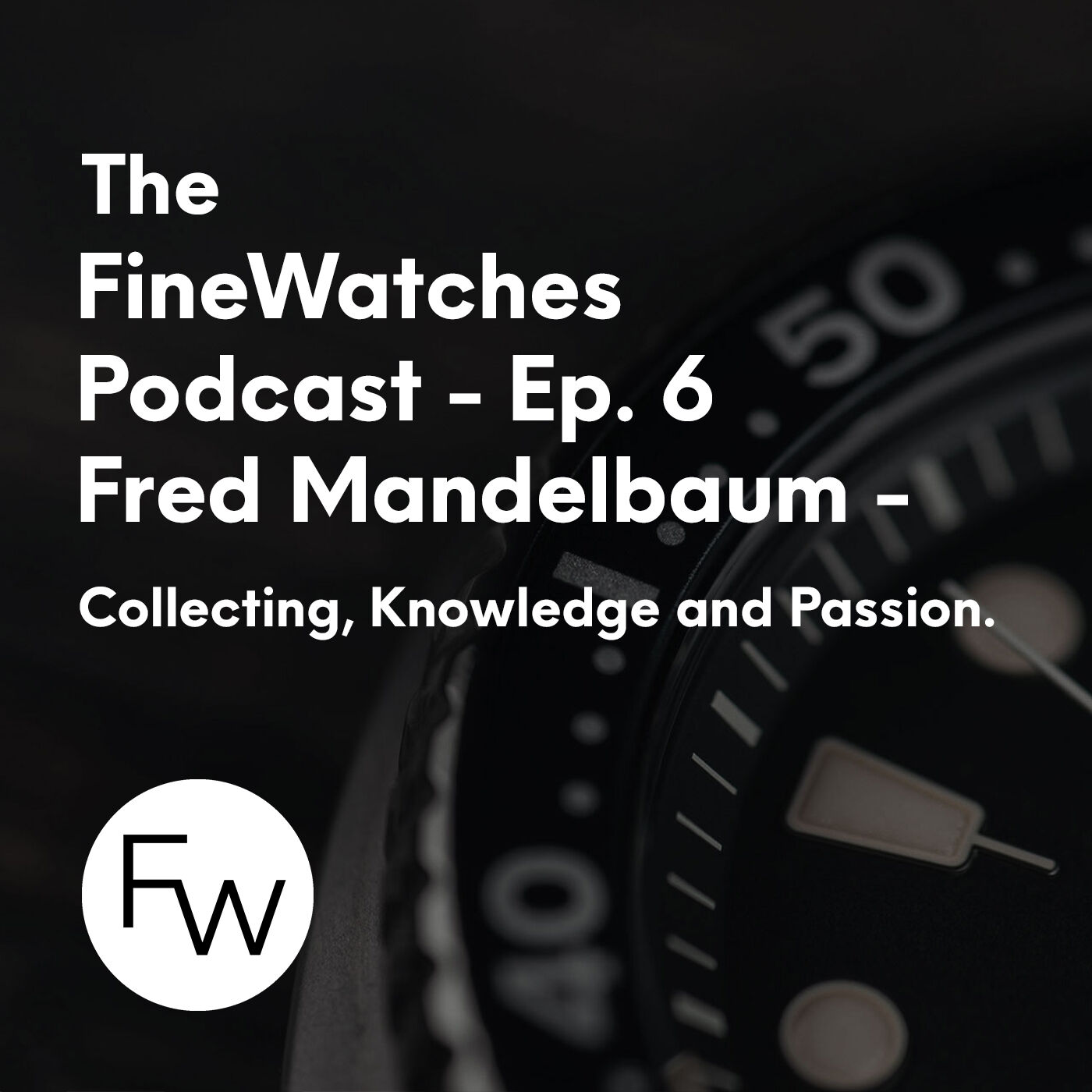 Collecting, Knowledge and Passion - Fred Mandelbaum