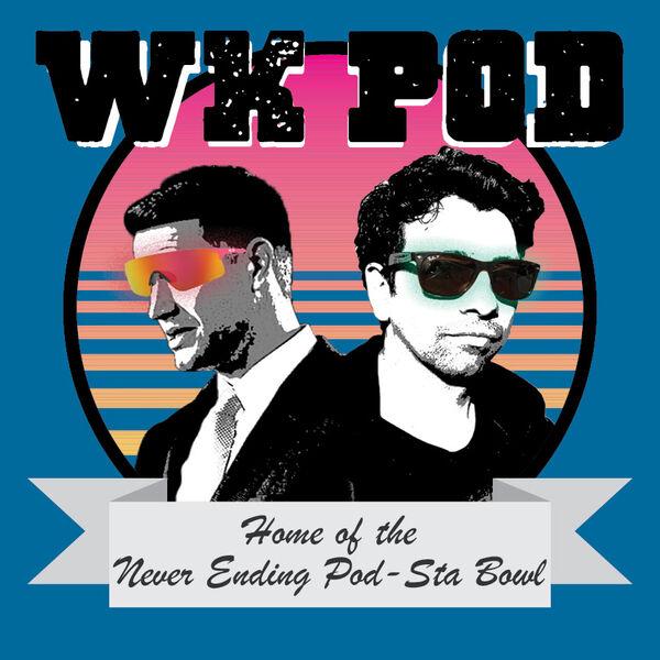 WK POD: The Never Ending Pod-sta Bowl Podcast Artwork Image
