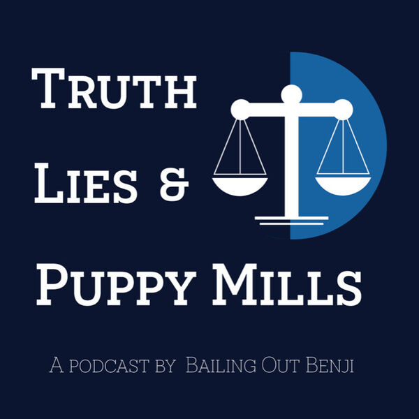 Truth, Lies and Puppy Mills Podcast Artwork Image
