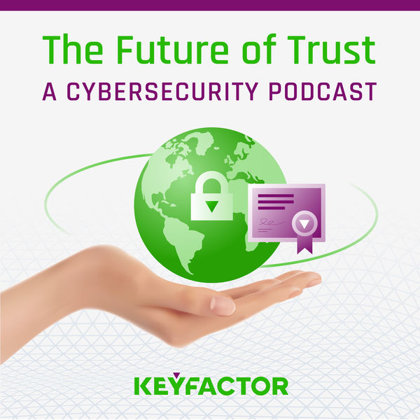 The Future of Trust Podcast Artwork Image
