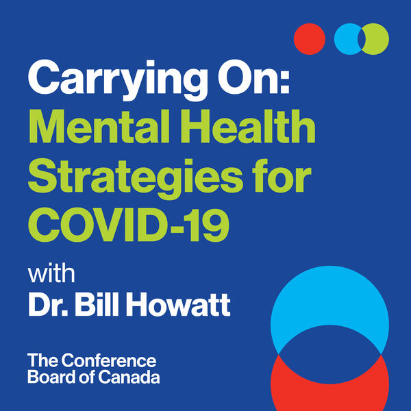 Carrying On: Mental Health Strategies for COVID-19 Podcast Artwork Image