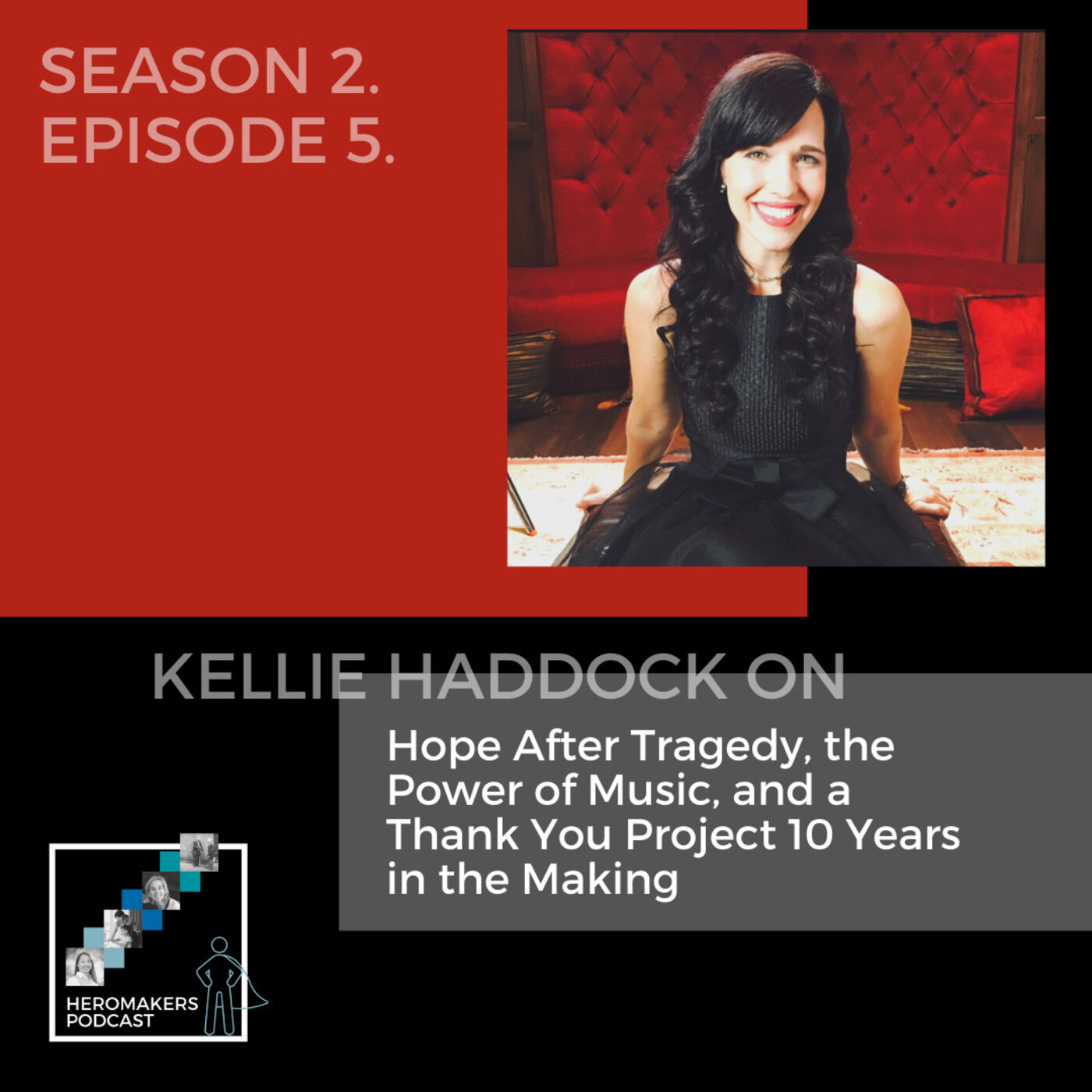 Kellie Haddock on Hope After Tragedy, the Power of Music, and a Thank You Project 10 Years in the Making