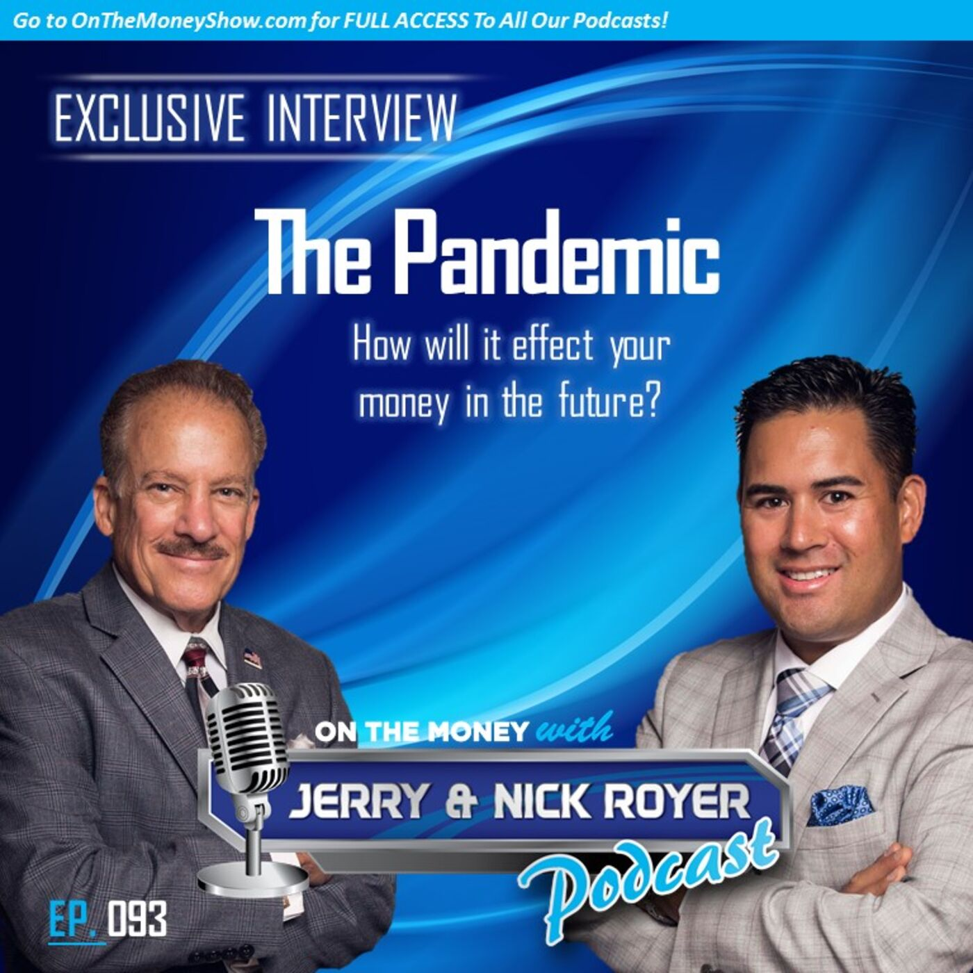 Episode #93: Interview on the Mary Flynn Show- How's The Election & Pandemic Going To Affect Your Money in the Future?