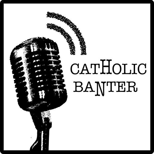 Catholic Banter Podcast Artwork Image