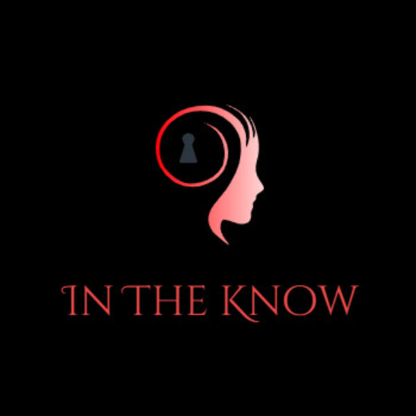 In The Know Podcast Podcast Artwork Image