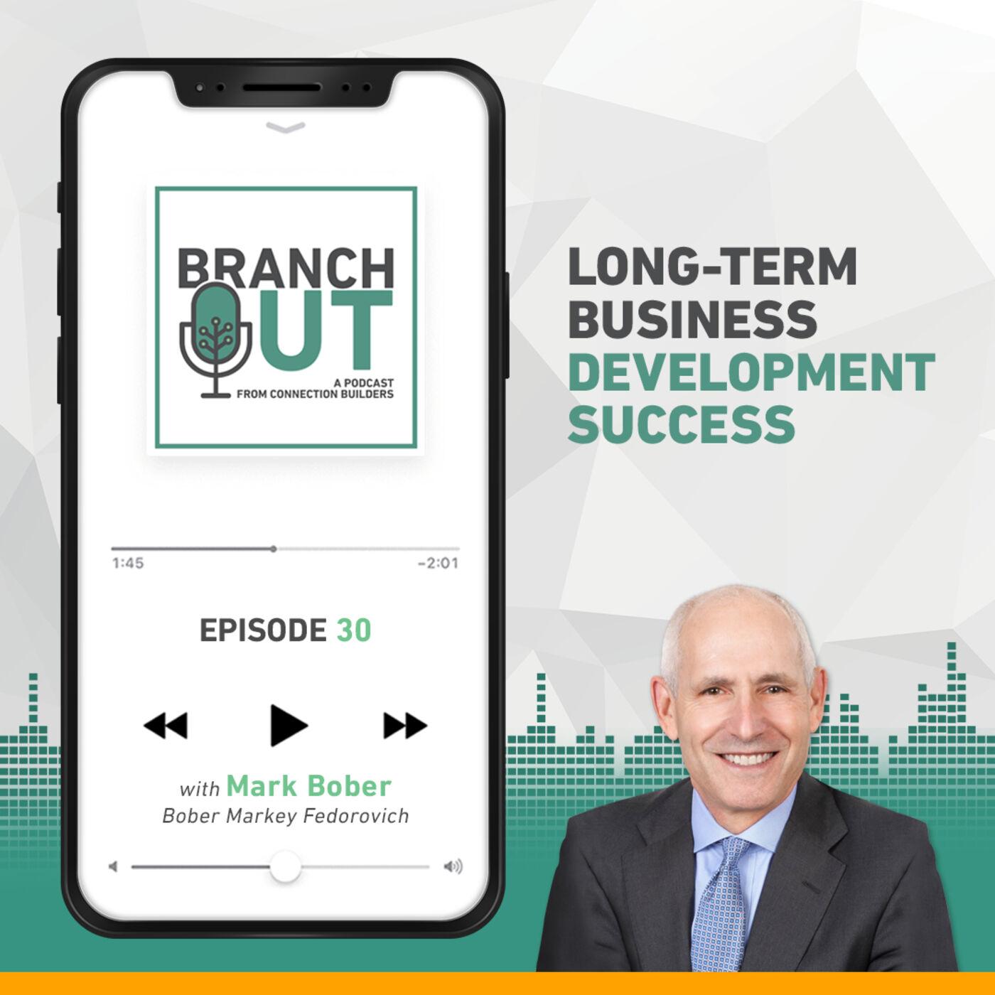 Long-Term Business Development Success – Mark Bober