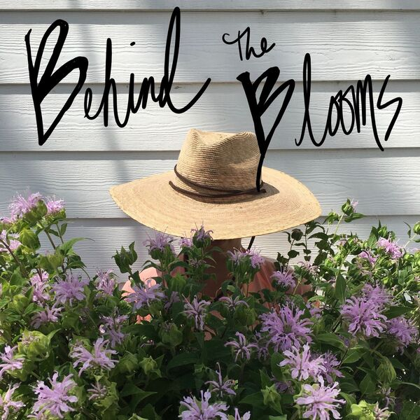 Behind The Blooms Podcast Artwork Image