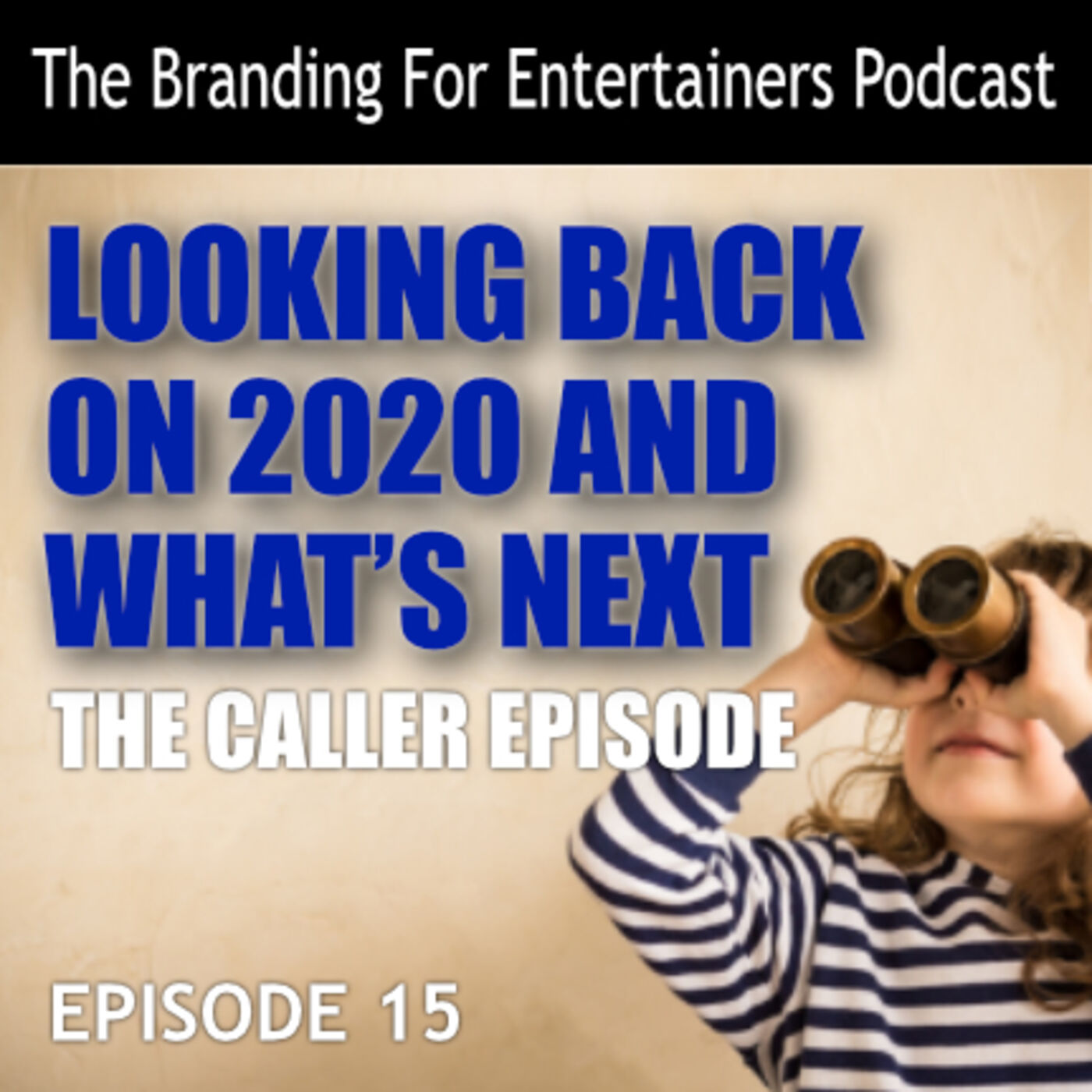 BFE EP15: Looking Back & What's Next