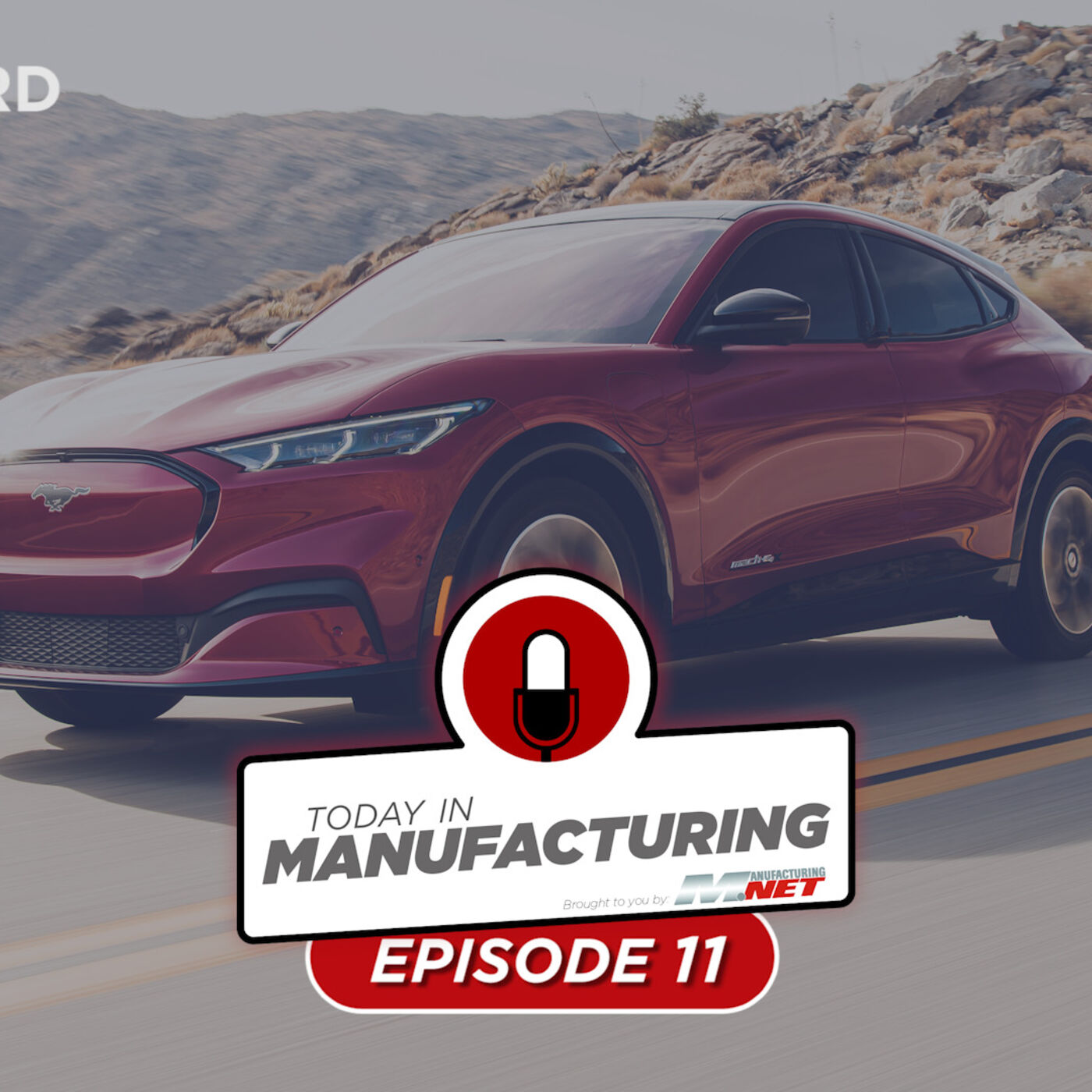Electric Mustang Problems, Ever Given Impounded, Boeing Sues Subcontractor | Today in Manufacturing Ep. 11