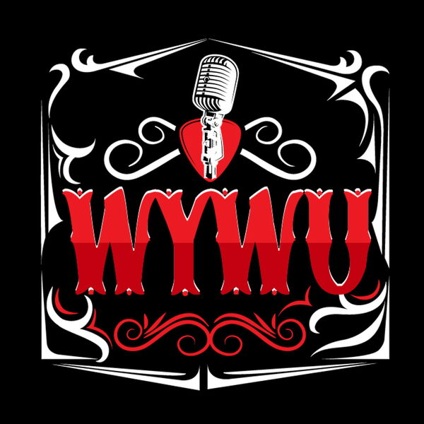 WYWU: Working Your Way Up Podcast Artwork Image