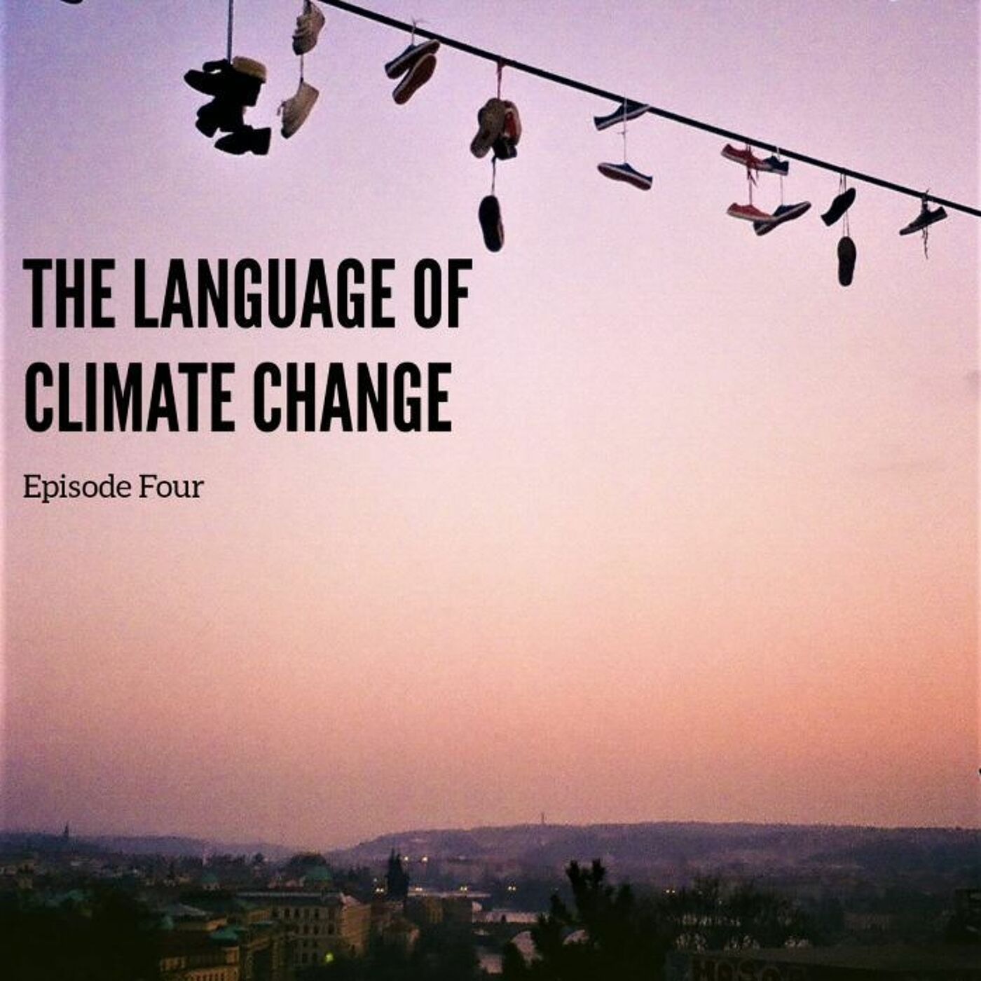 The Language Of Climate Change