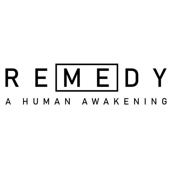 REMEDY - A Human Awakening  Podcast Artwork Image