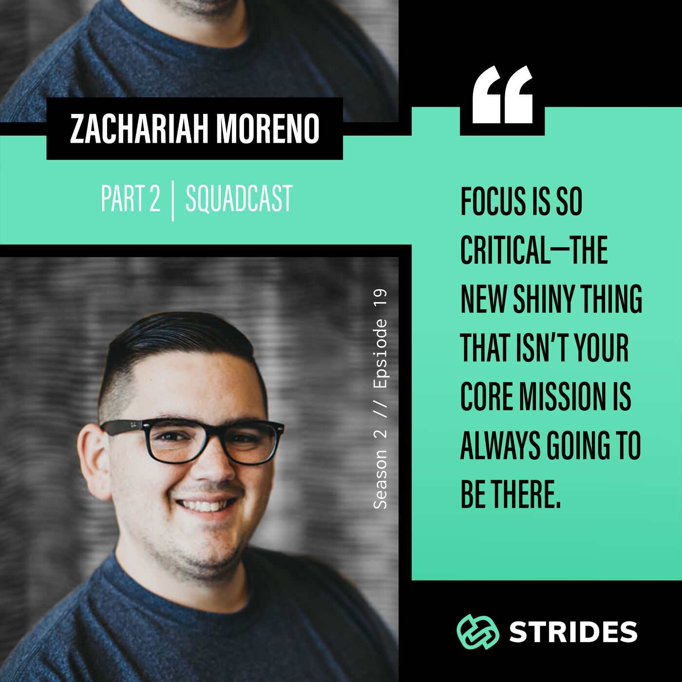 Staying True to Your Core Mission With Zachariah Moreno — Part 2 (Squadcast)