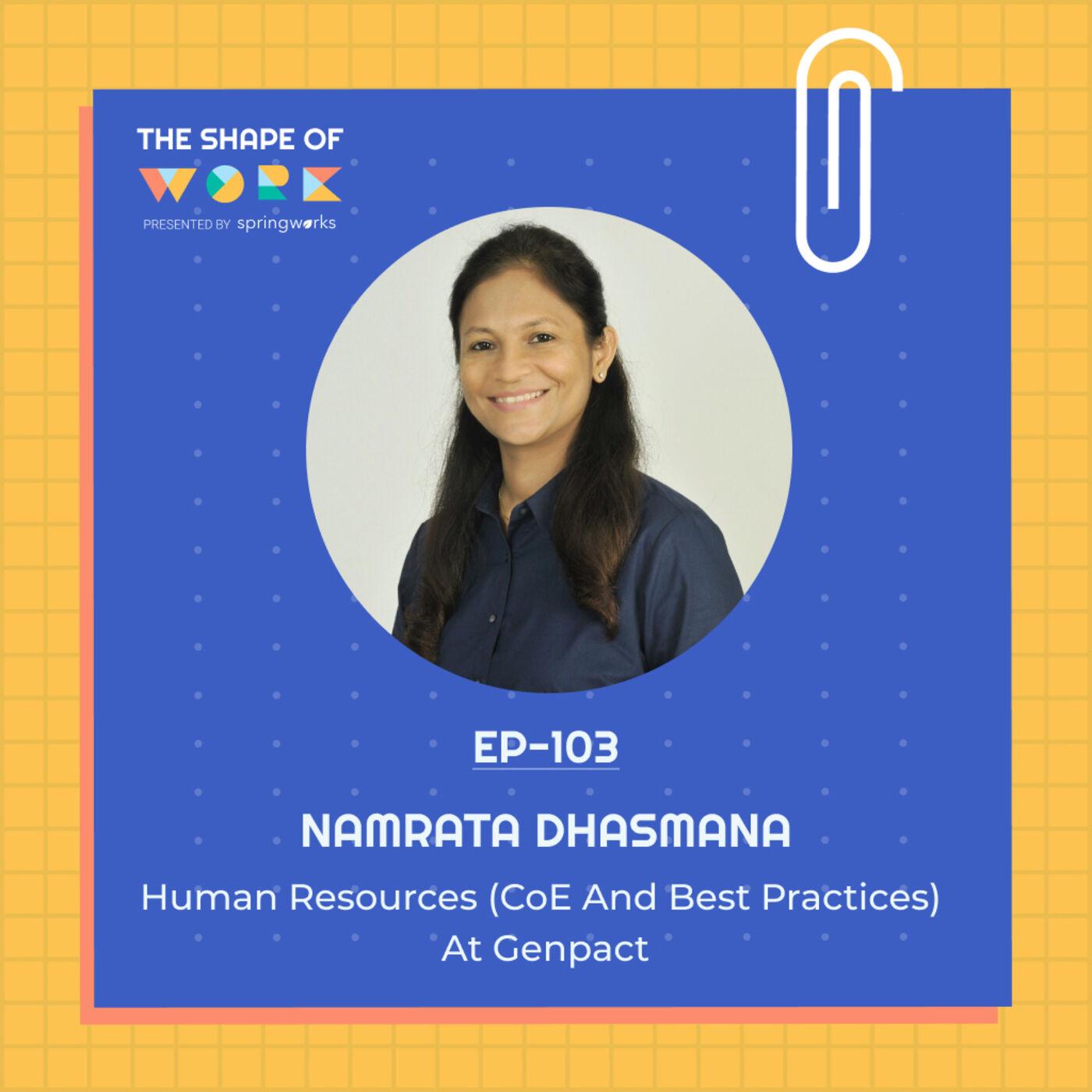 #103: Namrata Dhasmana on common leadership myths, 'GROW' for team building and the panacea for dysfunctional teams