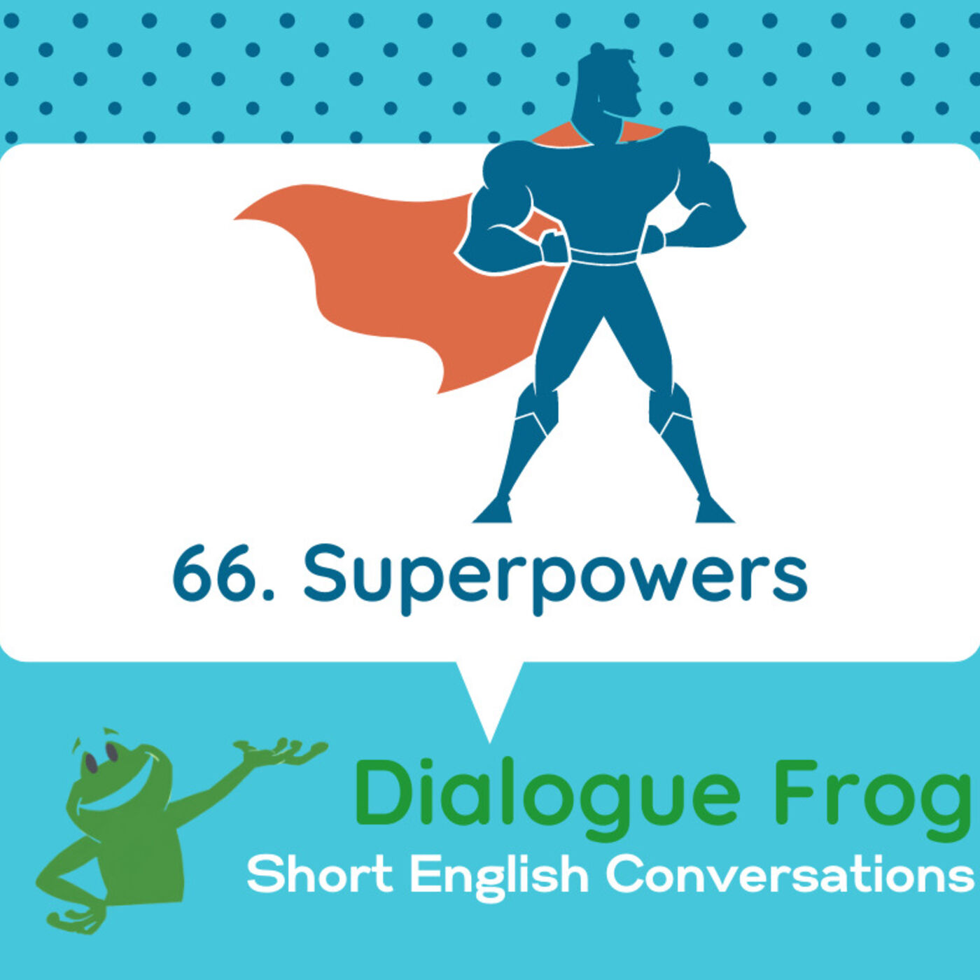 066 Superpowers – Short English Conversation with Dialogue