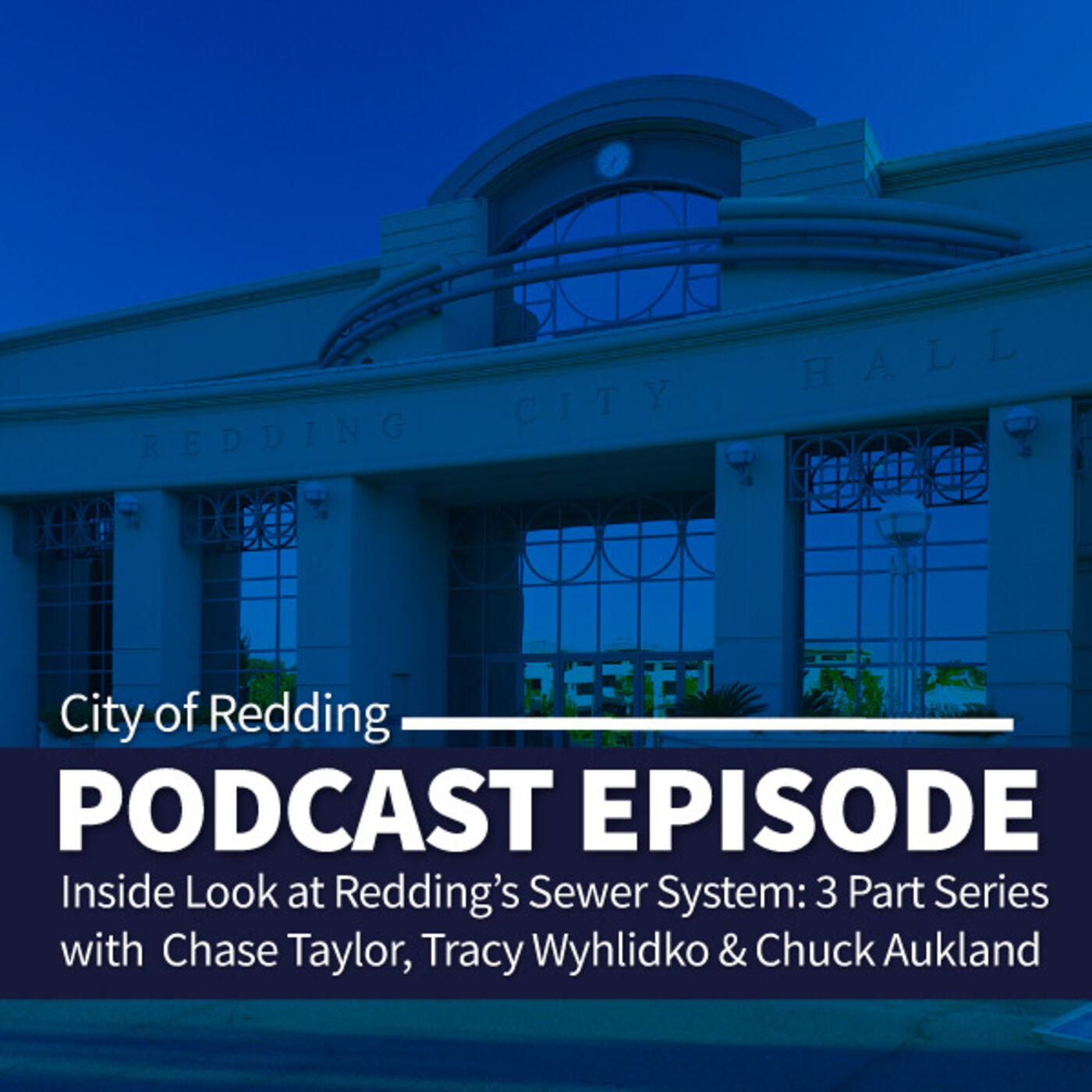 Inside Look at Redding's Sewer System, Part 1: Wastewater Collections Lead Chace Taylor