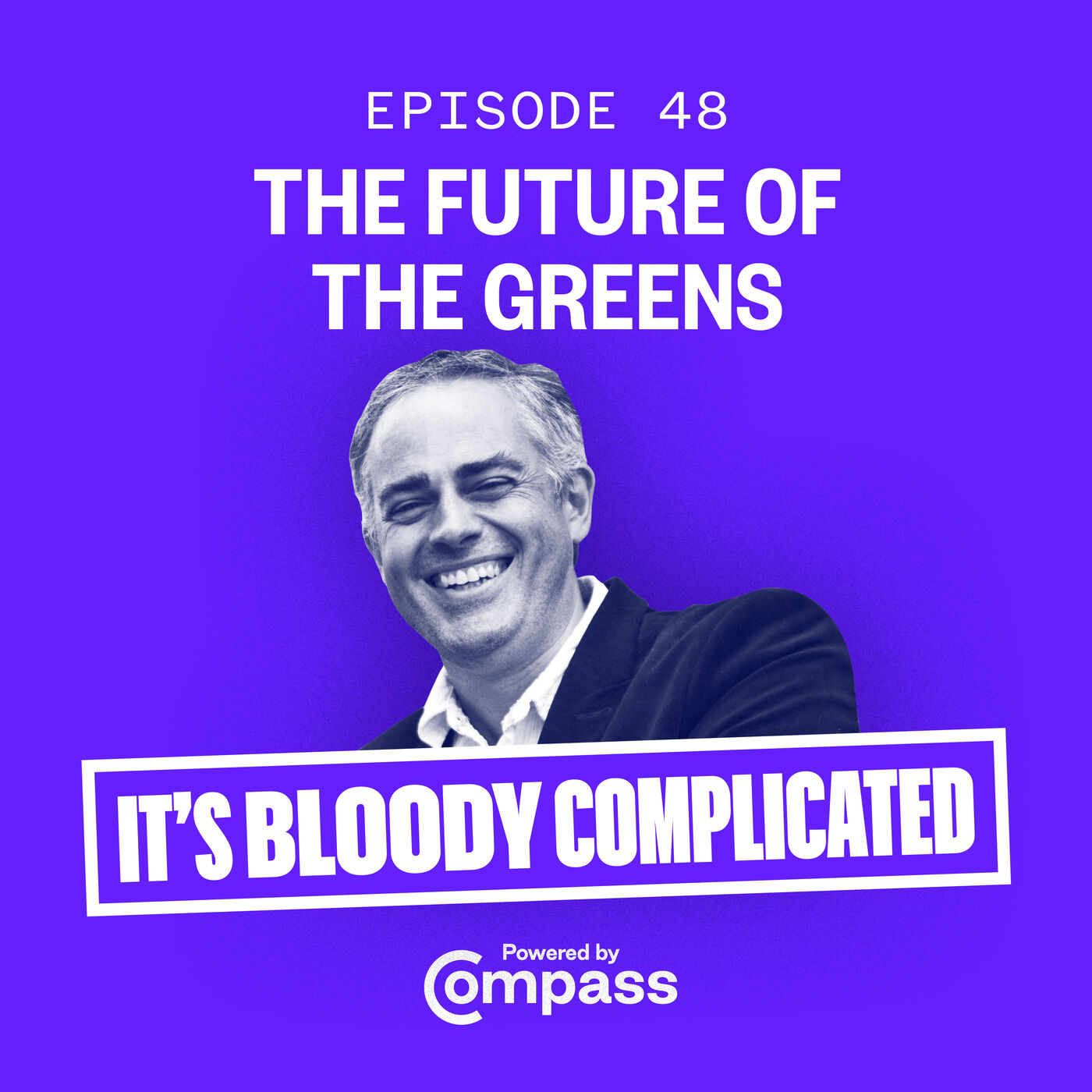 The Future of the Greens with Jonathan Bartley | Ep.48