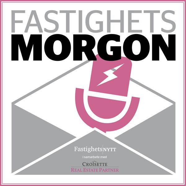 Fastighetsmorgon - ett samarbete mellan Fastighetsnytt och Croisette Podcast Artwork Image
