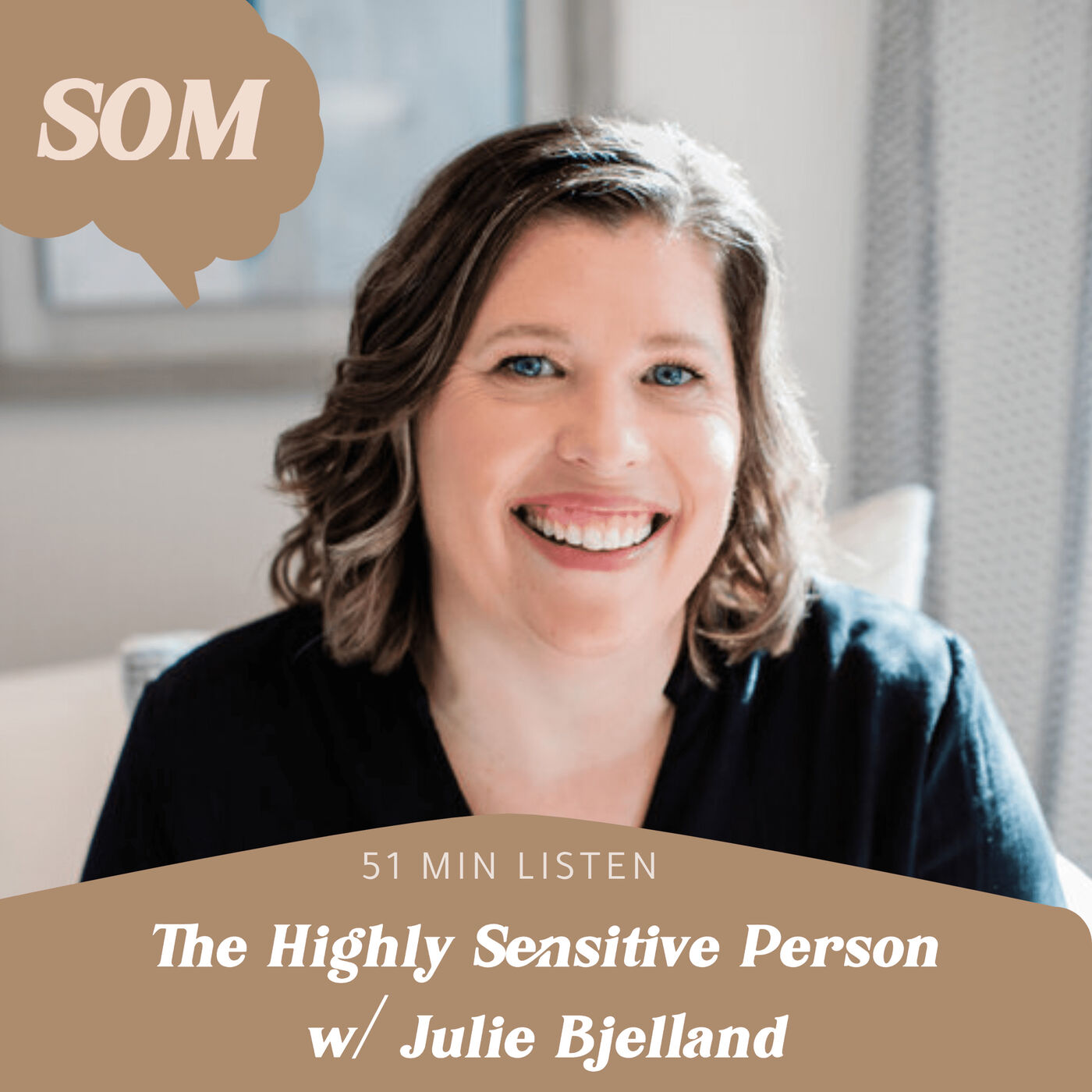 The Highly Sensitive Person w/ Julie Bjelland