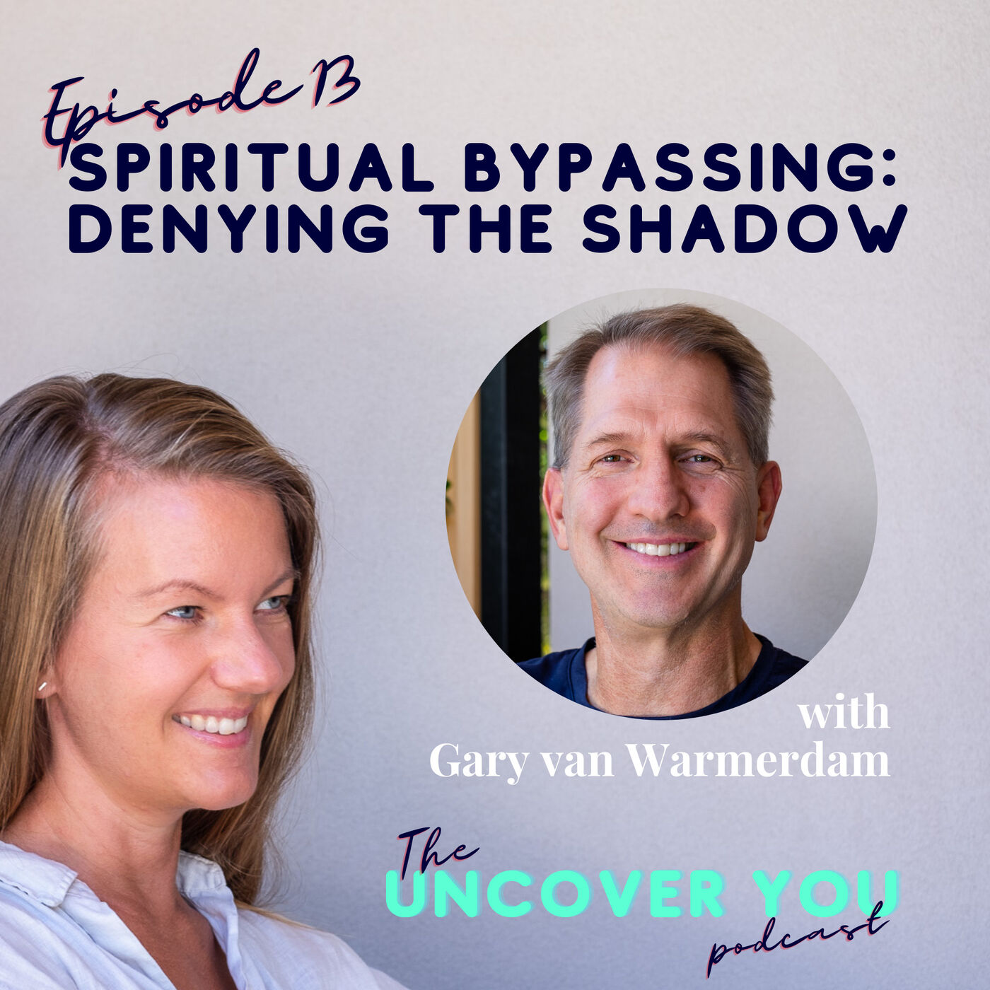 Ep 13: Spiritual Bypassing: The Spiritual Ego denying your Shadow Self