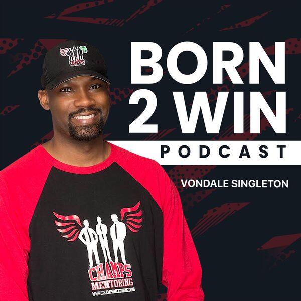 Born 2 Win Podcast Artwork Image