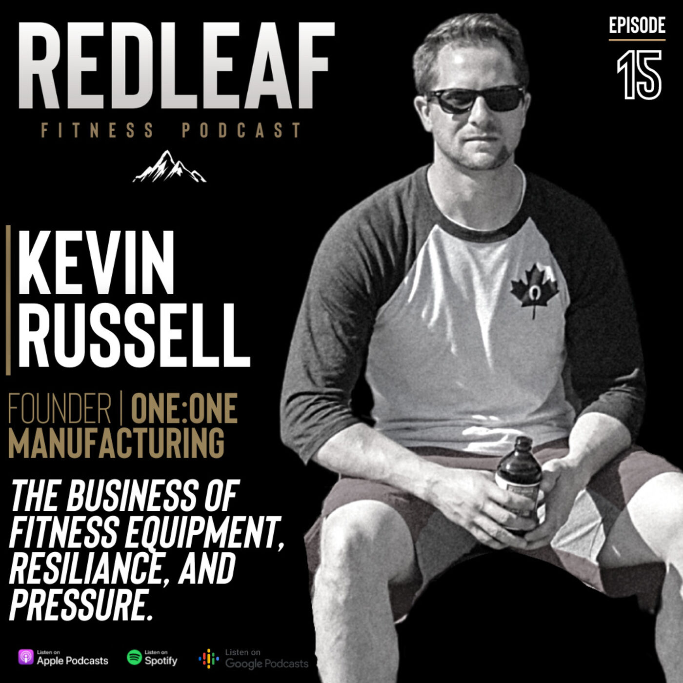 Ep.15 | Kevin Russell Founder, President One:One Manufacturing
