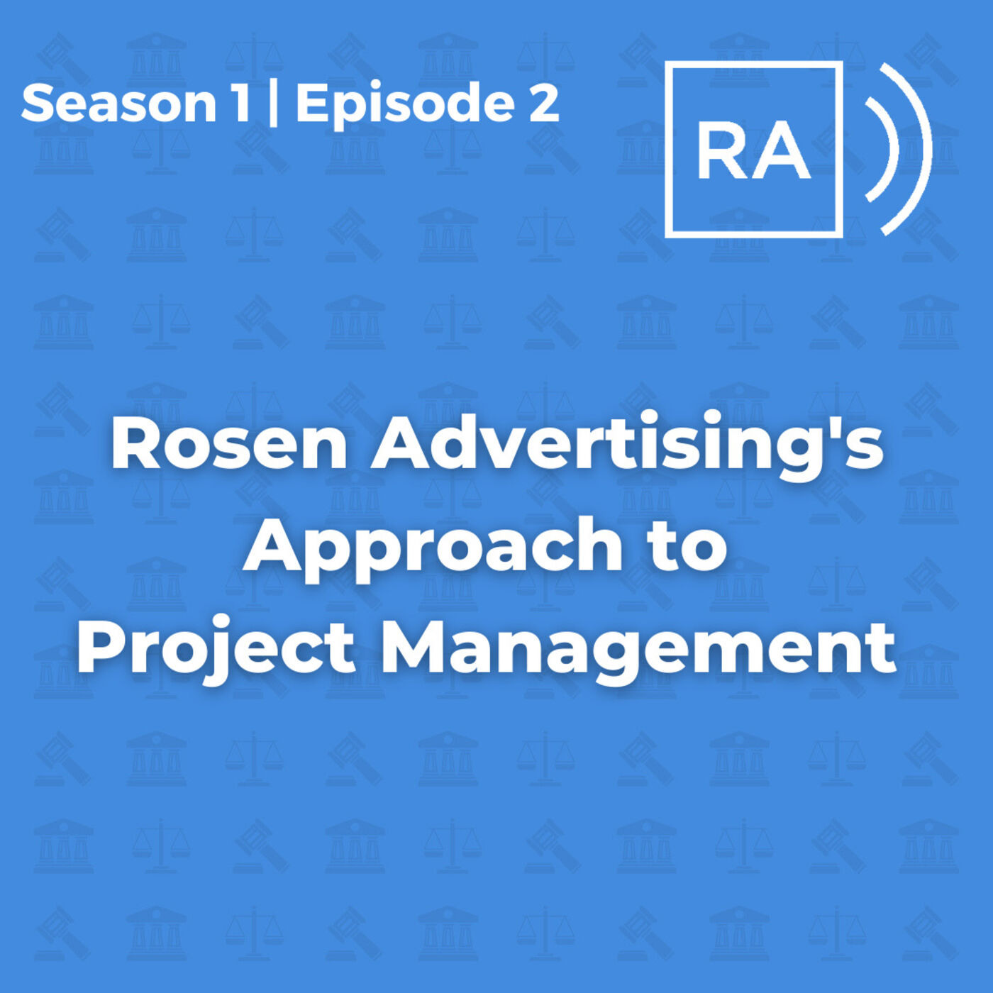 Rosen Advertising's Approach to Project Management