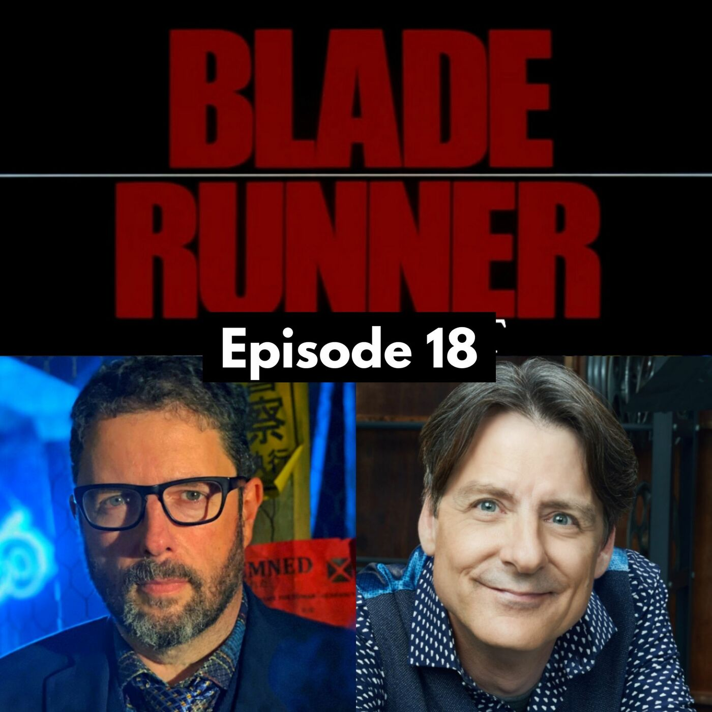 The Blade Runner Workprint Chat - With Charles de Lauzirika and Bruce Wright